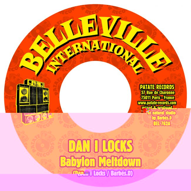 Barbes.D meets Dan I Locks - Babylon Meltdown